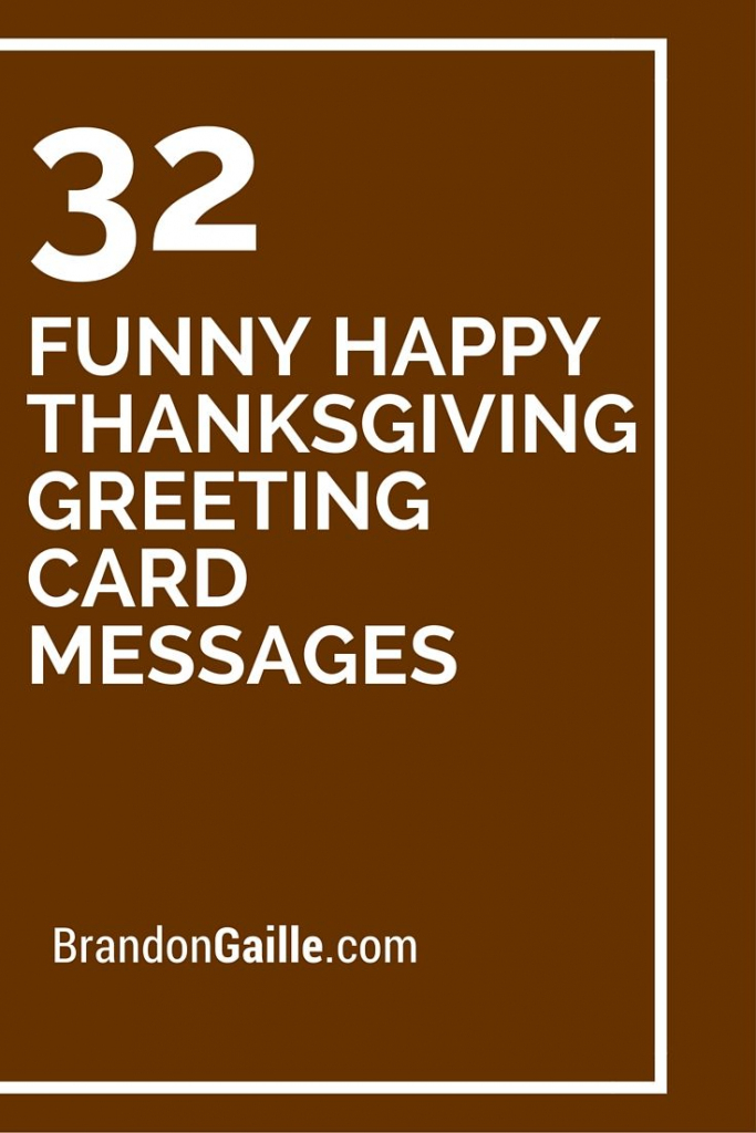 32 Funny Happy Thanksgiving Greeting Card Messages   Card Ideas   Printable Funny Thanksgiving Greeting Cards