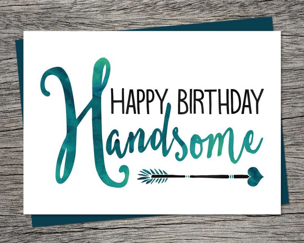 Birthday Card - Happy Birthday Handsome - Printable Card - Husband | Printable Birthday Cards For Fiance