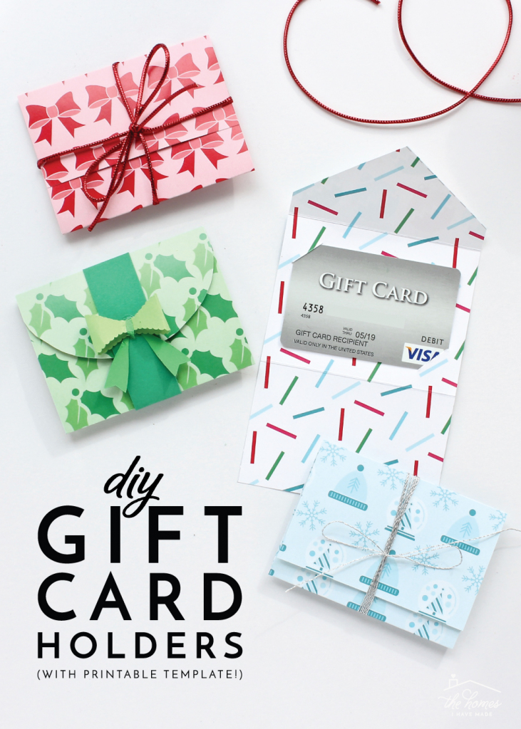 Diy Gift Card Holders (With Printable Template!) | The Homes I Have Made | Make Your Own Printable Card