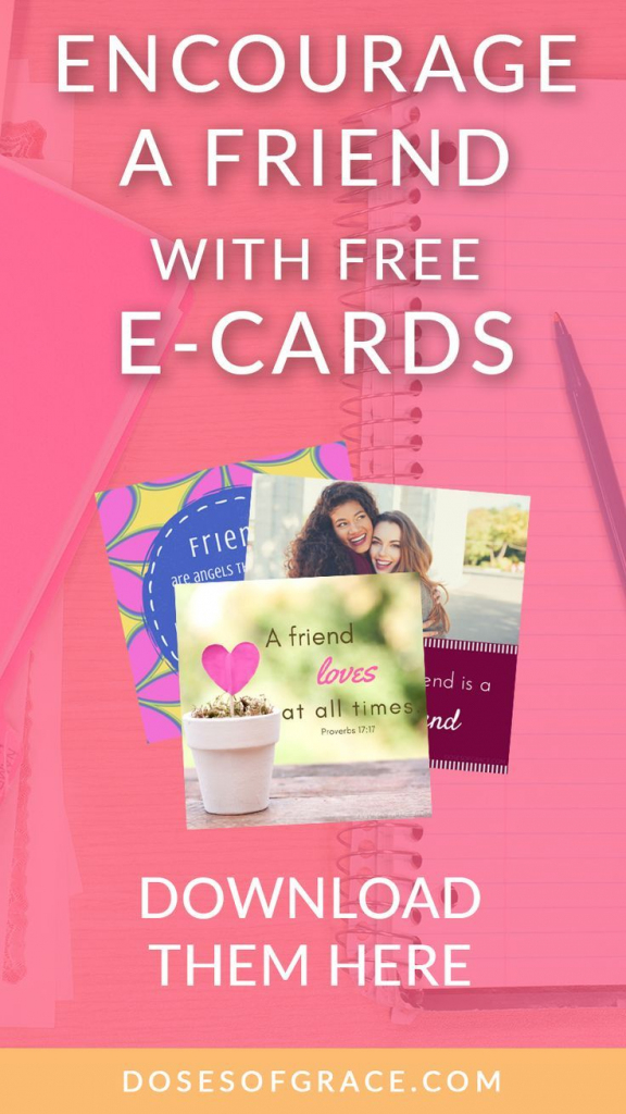 Encourage A Friend With These Free Ecards | Journal Ideas | Free Printable Christian Cards Online