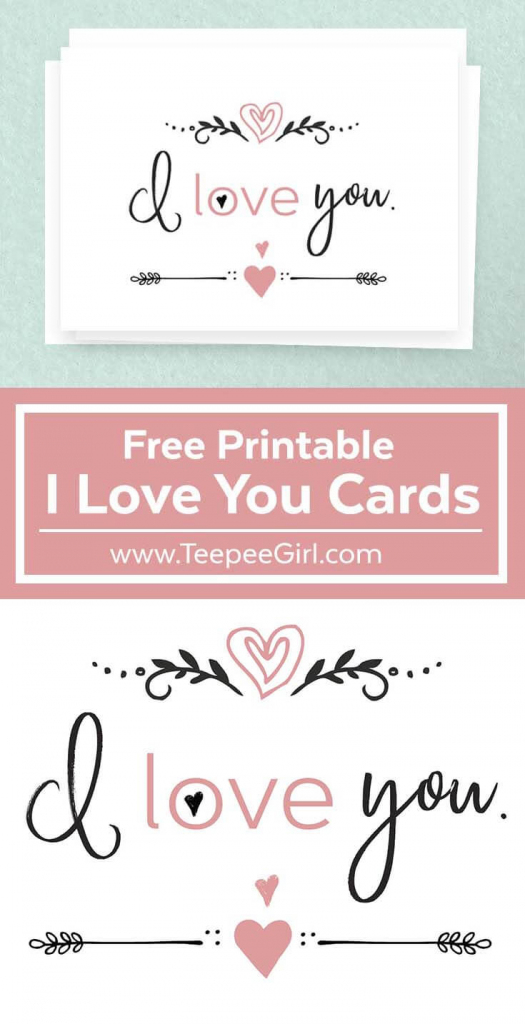 Free I Love You Cards | Free Valentine's Day Printable | Printable I Love You Cards