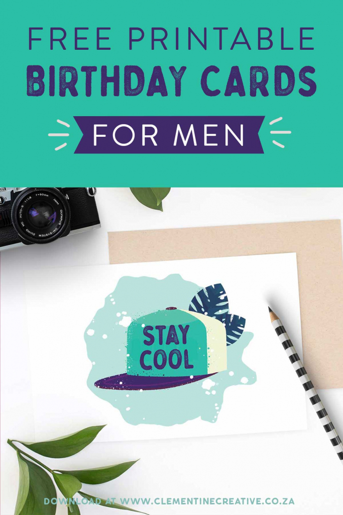 Free Printable Birthday Cards For Him | Stay Cool | Free Printable Birthday Cards For Him