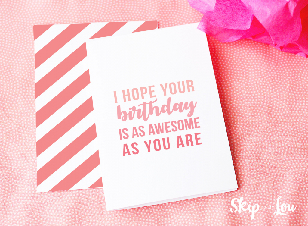 Free Printable Birthday Cards | Skip To My Lou | Design Your Own Birthday Card Printable