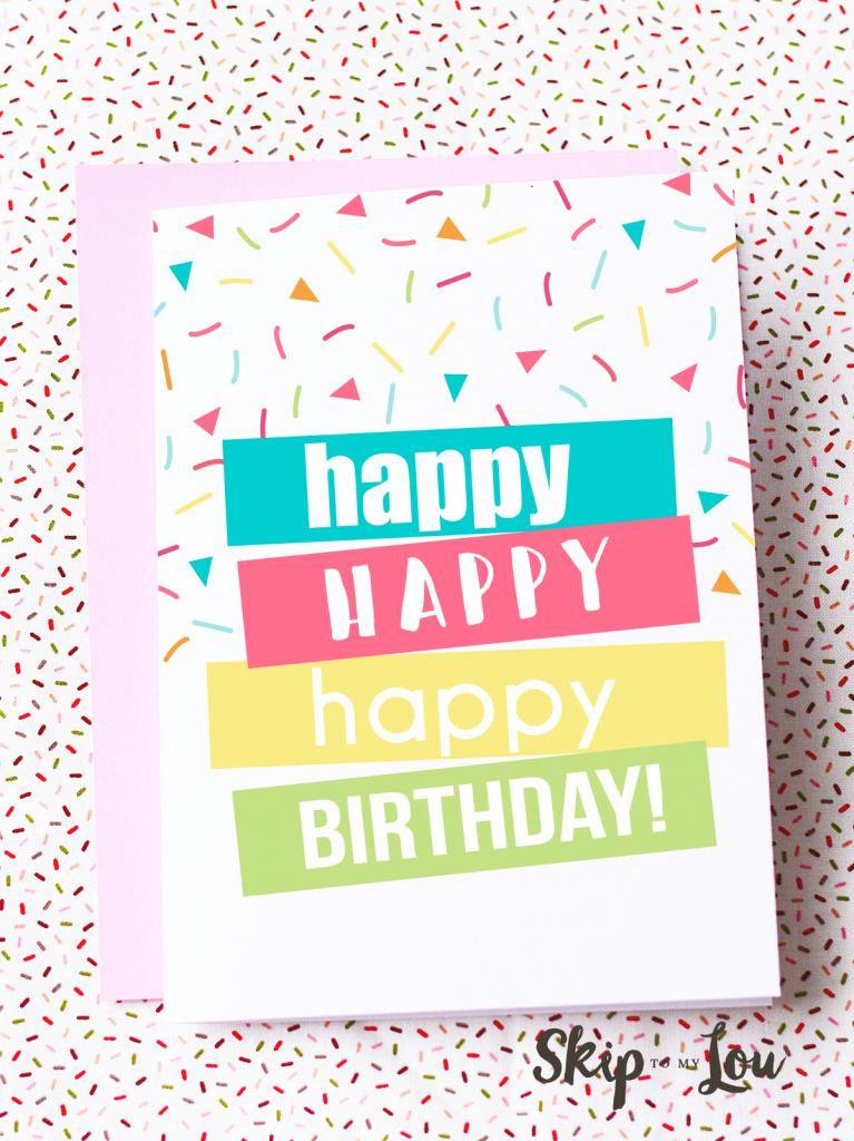 Free Printable Birthday Cards | Skip To My Lou | Free Printable Happy Birthday Cards