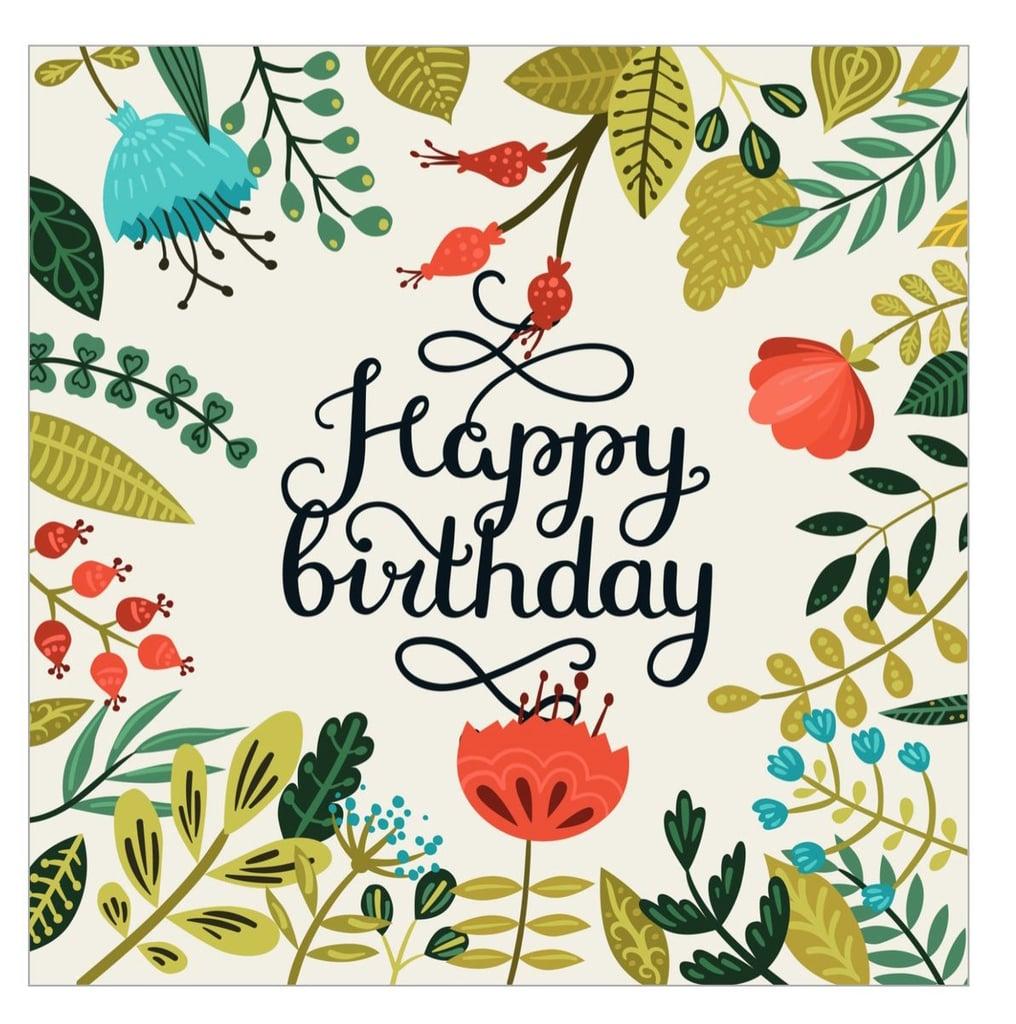 Free Printable Cards For Birthdays | Popsugar Smart Living | Cards For Birthdays Printable