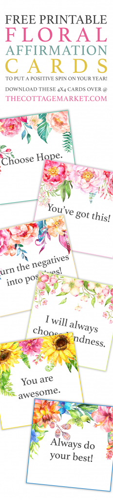 Free Printable Floral Affirmation Cards /// To Put A Positive Spin   Free Printable Positive Affirmation Cards