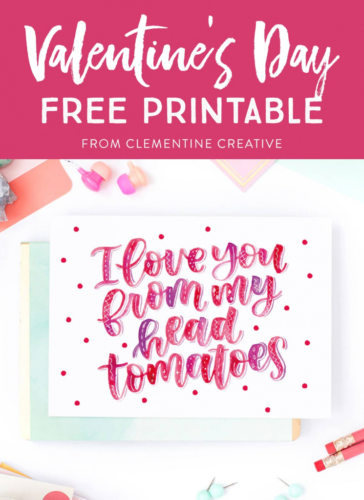 Free Printable Hand Lettered Valentine's Day Card With Punny Message   Free Printable Valentines Day Cards