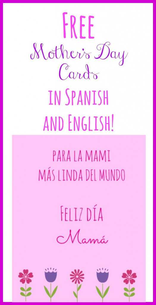 Free Printable Mother's Day Cards In Spanish And English | Mother's | Mothers Day Cards In Spanish Printable