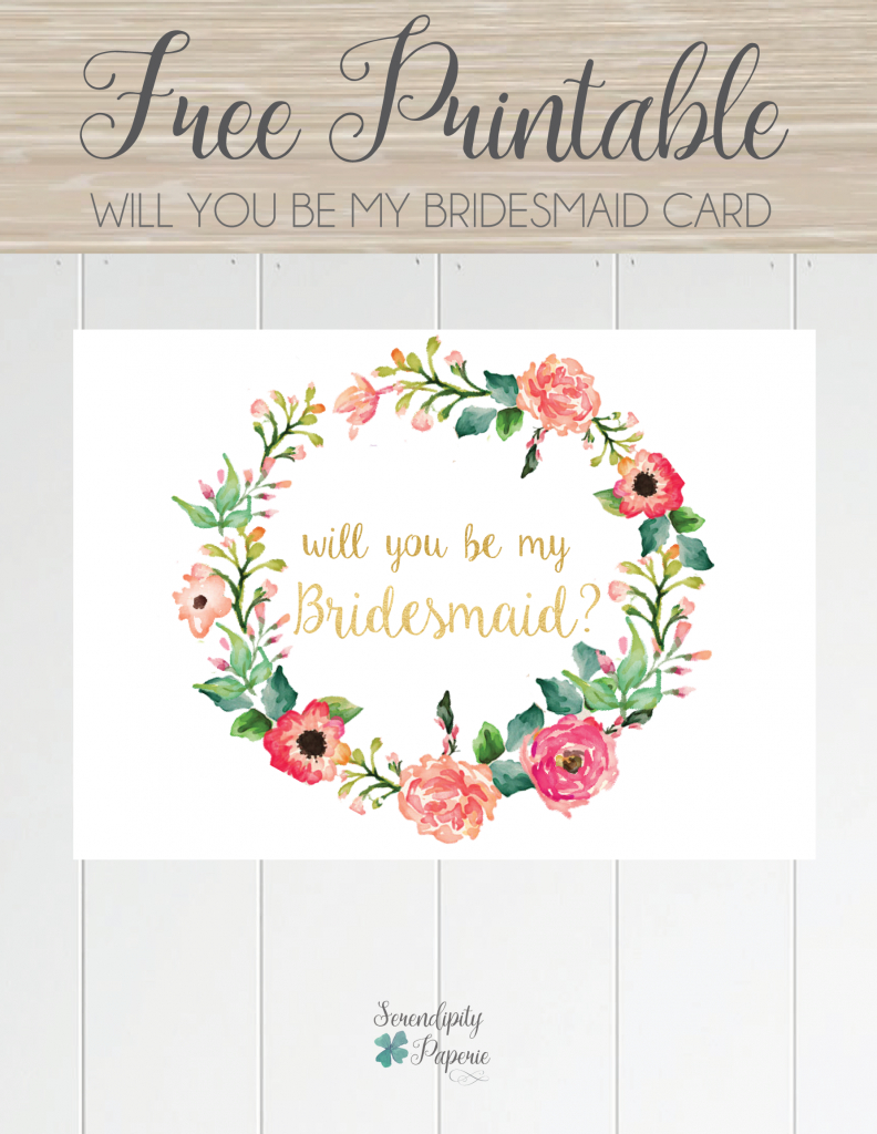 Free Printable Will You Be My Bridesmaid Card. Only At Serendipity   Printable Bridesmaid Proposal Cards