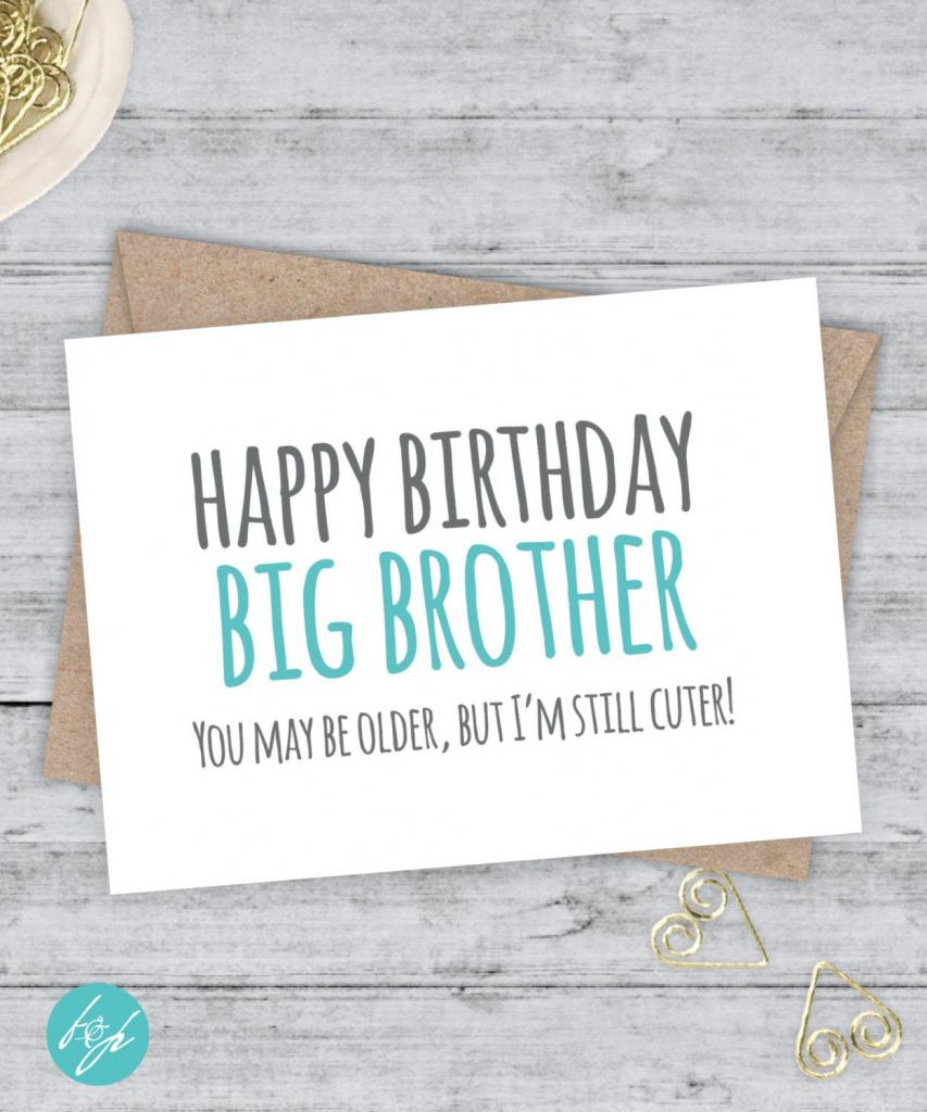 Funny Birthday Card / Brother Birthday / Sister Birthday / Older | Happy Birthday Brother Cards Printable