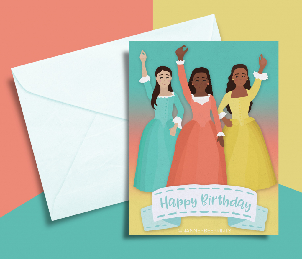 Hamilton Musical Schuyler Sisters Birthday Card Printable | Etsy | Hamilton Birthday Card Printable