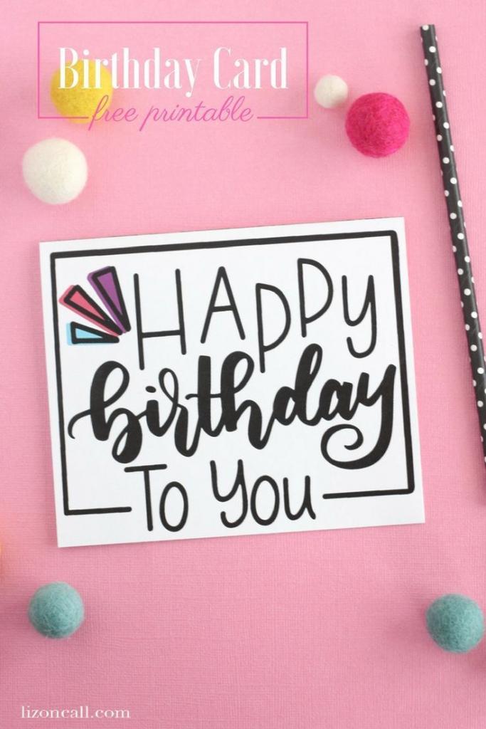 Hand Lettered Free Printable Birthday Card | Diy/crafts | Free | Free Printable Birthday Cards For Your Best Friend