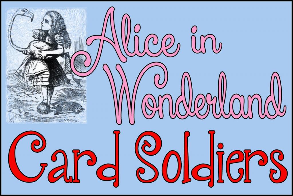 Hollyshome Family Life: Alice In Wonderland Card Soldiers - Free   Alice In Wonderland Printable Playing Cards