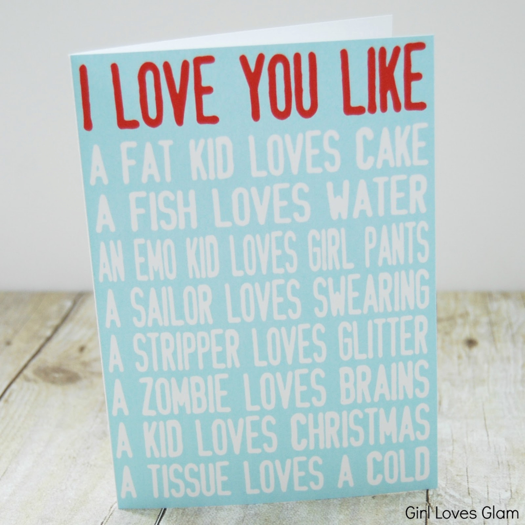 I Love You Like Printable Valentine Cards - Girl Loves Glam   Printable Adult Valentines Day Cards