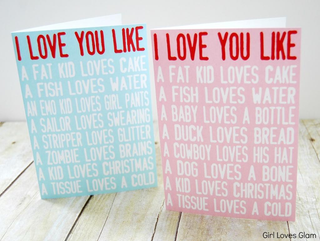 I Love You Like Printable Valentine Cards - Girl Loves Glam | Printable Valentine Cards For Husband