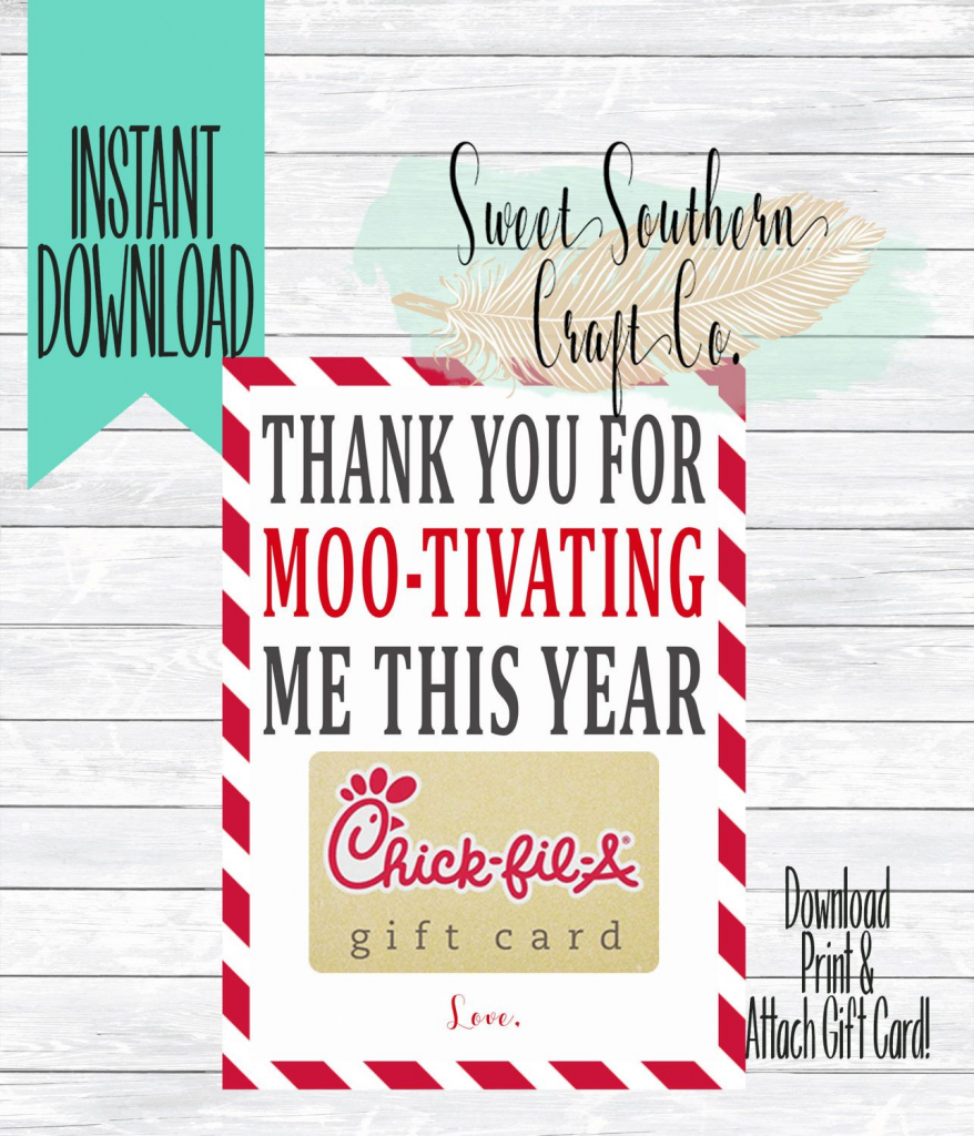 Instant Download*thank You For Moo-Tivating Me This Year!chick Fil A   Chick Fil A Printable Gift Card