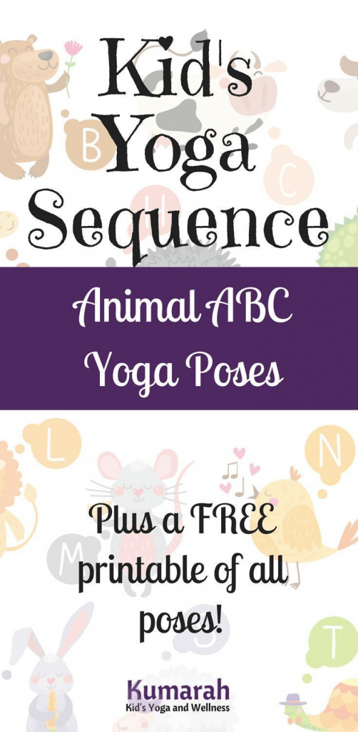 Kid's Yoga Abc Poses With Animals For School Or At Home!   Let's   Abc Yoga Cards Printable