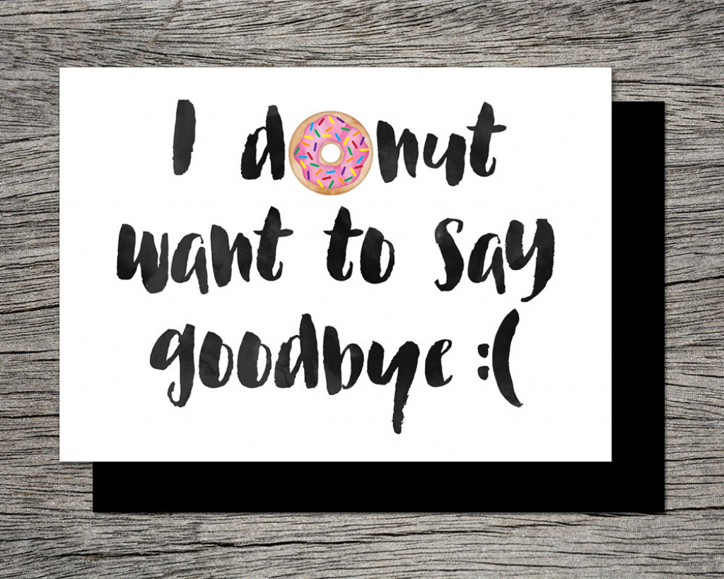 Printable Farewell Card /printable Goodbye Card I Donut Want   Etsy   Free Printable Goodbye Cards