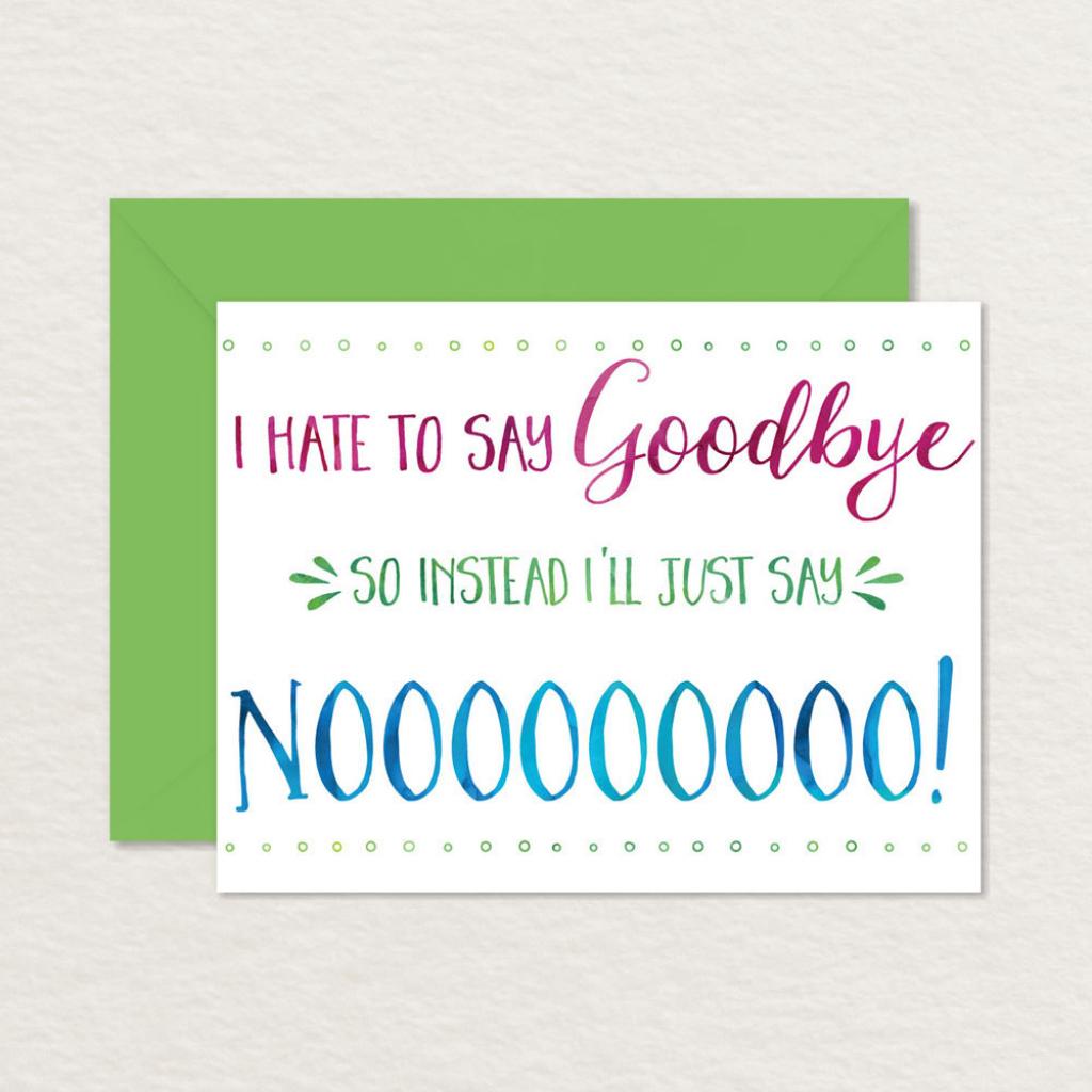 Printable Goodbye Card / Funny Goodbye Card / Printable | Etsy | Printable Goodbye Cards For Students