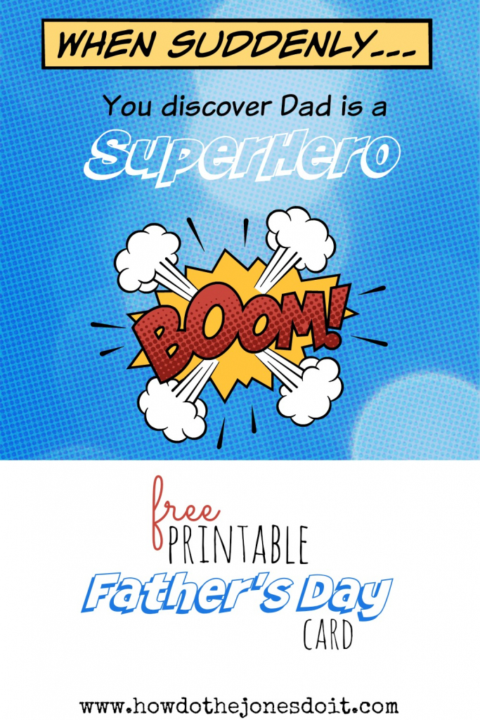 Superdad Free Printable Father's Day Card - How Do The Jones Do It | Super Dad Card Printable