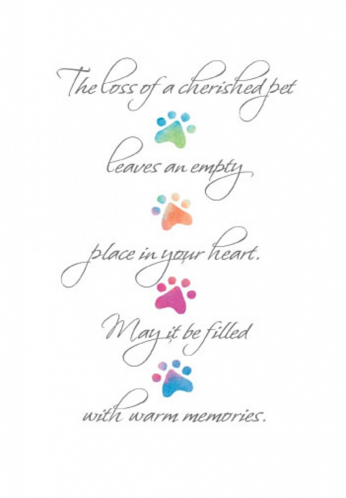 The Loss Of A Cherished Pet Leaves An Empty Place In Your Heart. May | Free Printable Sympathy Cards For Loss Of Dog